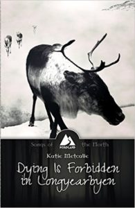 Dying is Forbidden in Longyearbyen