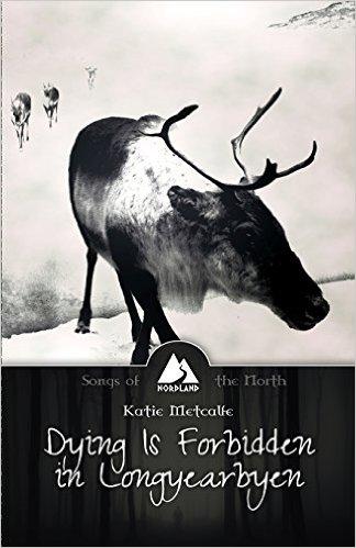 Dying is Forbidden in Longyearbyen
