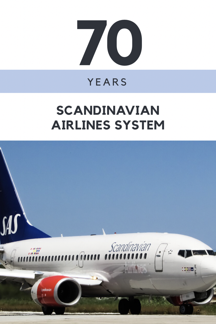 Scandinavian Airlines celebrates 70 years this year. SAS serves Norway, Denmark and Sweden.