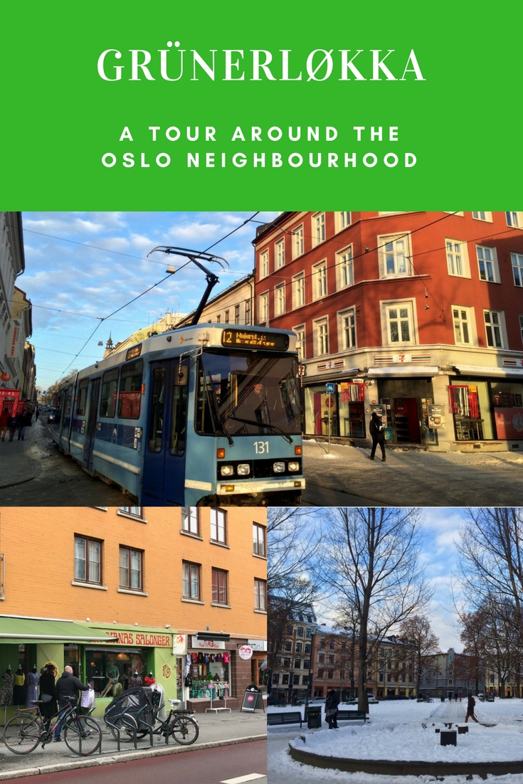A Photo Tour of Grünerløkka, a trendy neighbourhood in Oslo, Norway