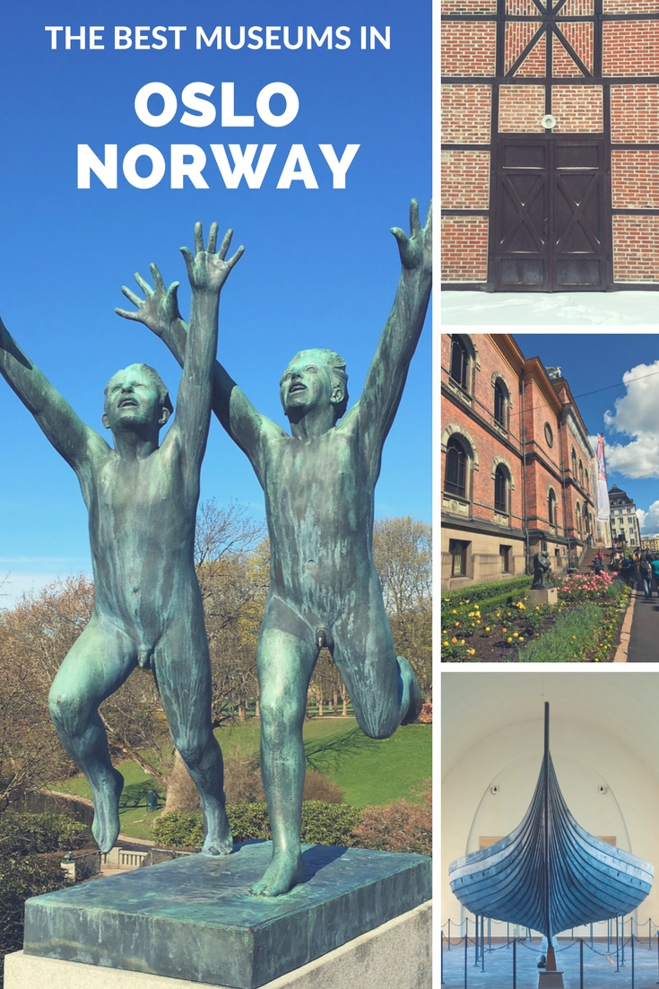 Best Museums in Oslo, Norway, for a cultural vacation