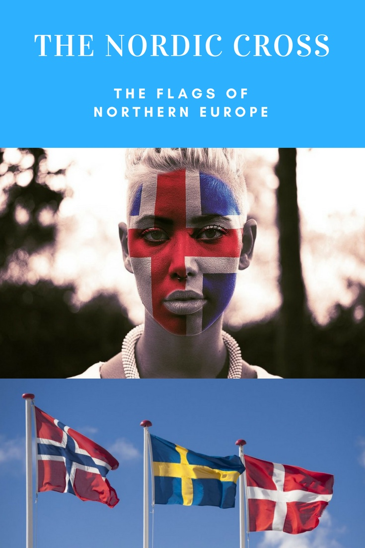 The Nordic Cross: The flags of Scandinavia and Northern Europe