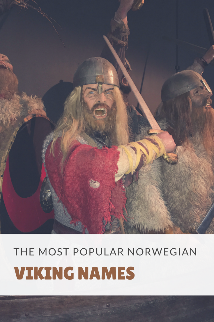 The most popular Norwegian viking names, perfect to give an Old Norse touch to your little warriors.
