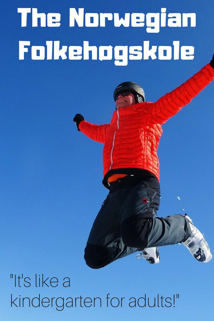 The Norwegian folkehøgskole experience: It's like an organised gap year or a kindergarten for adults!