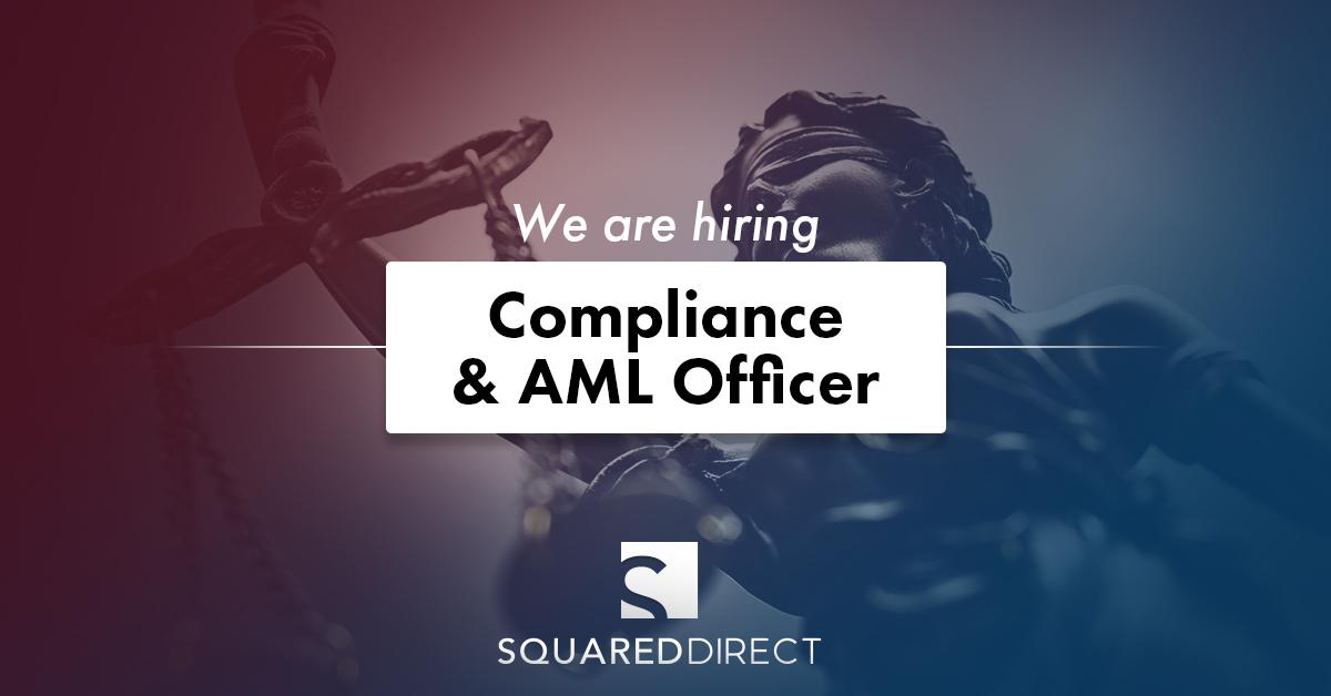 COMPLIANCE & AML OFFICER - SquaredDirect