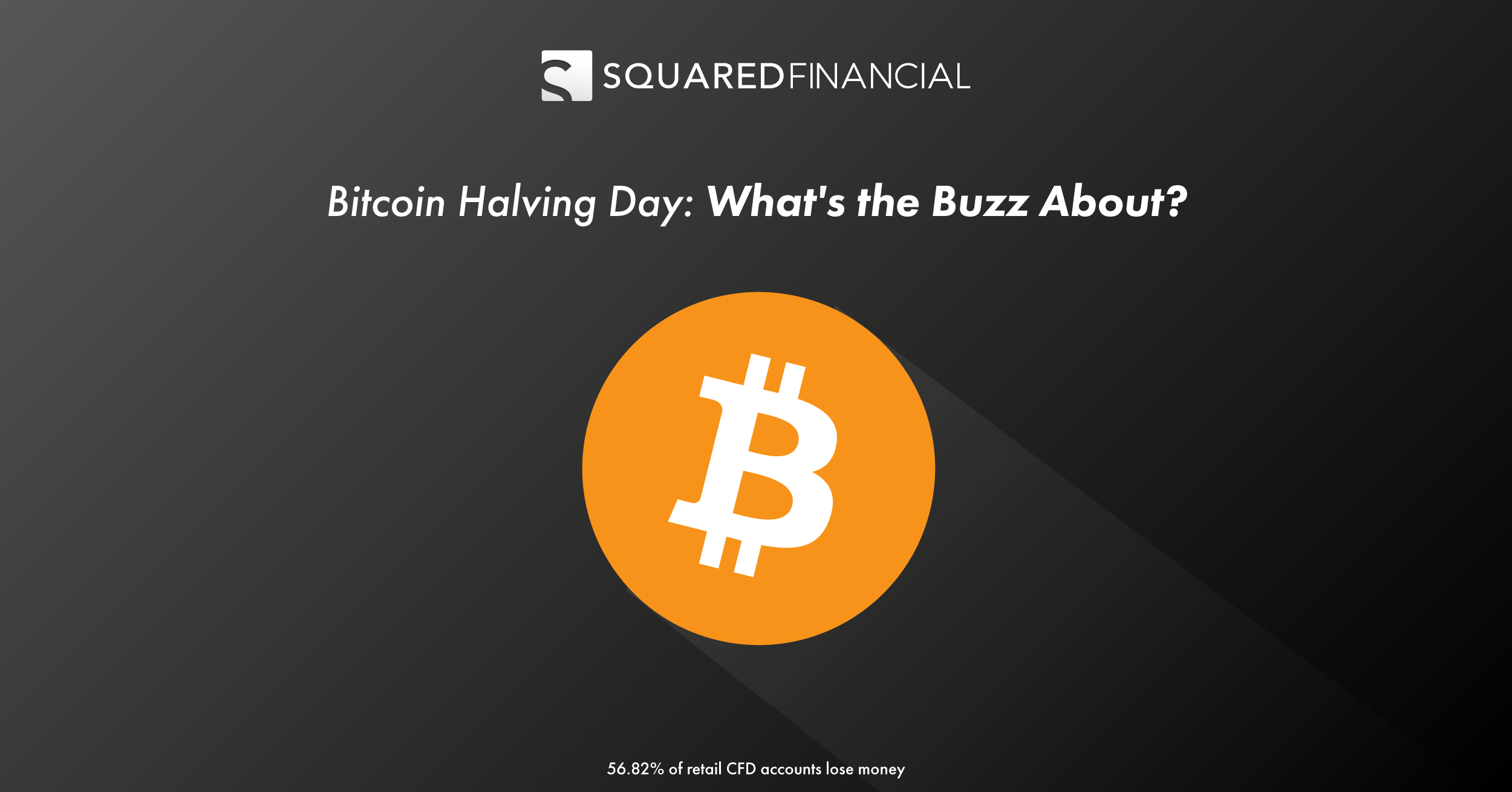 Bitcoin Halving Day: What's the Buzz About?