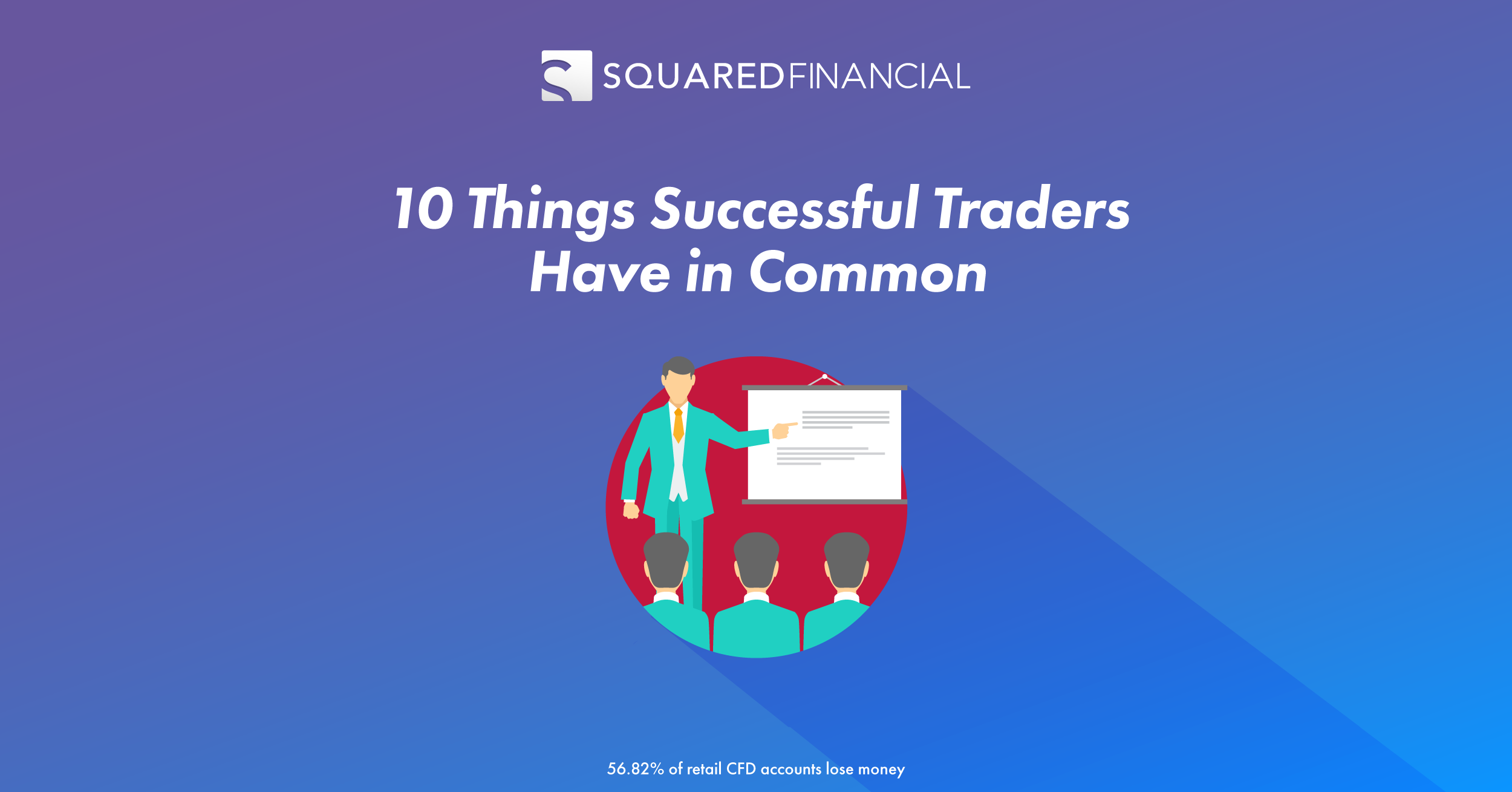 10 Things Successful Traders Have in Common