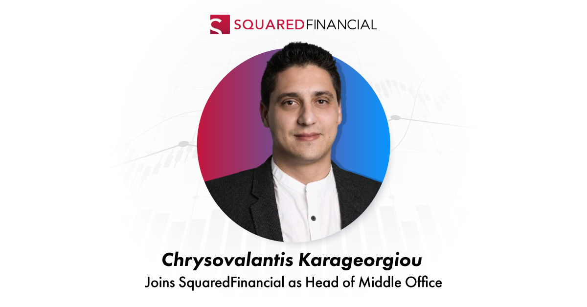 Chrysovalantis Karageorgiou joins SquaredFinancial as Head of Middle Office