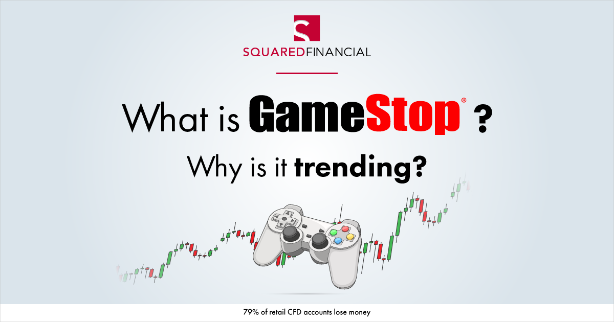 What is GameStop and Why is it trending?