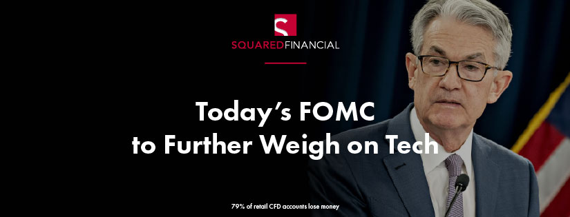 Today's FOMC to Further Weigh on Tech