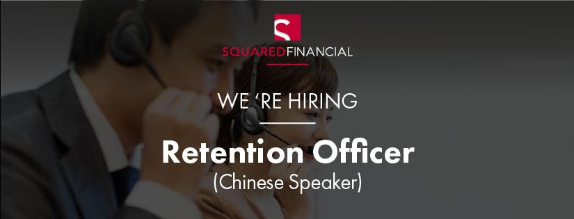 Retention Officer (Chinese Speaker)
