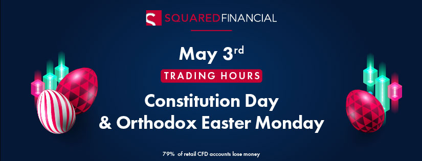 Constitution Day & Orthodox Easter Monday Trading Hours