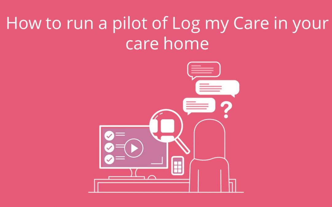How To Pilot a Care Management System