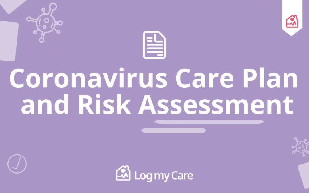 Coronavirus Care Plan And Risk Assessment