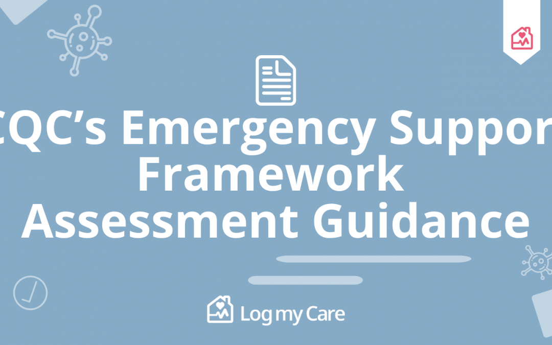 What to expect from CQC's Emergency Support Framework