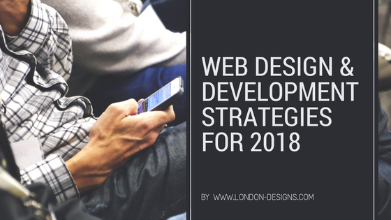 web design strategies for 2018