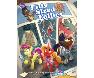 Tails of Equestria: Filly Sized Follies