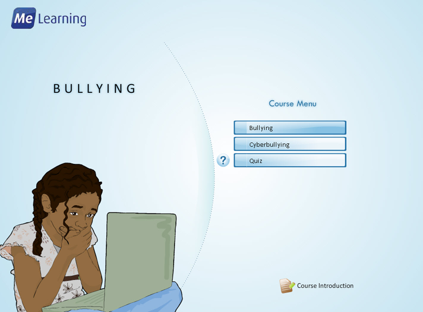 Bullying and Cyberbullying Course introduction Slide