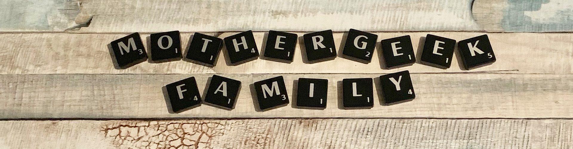 MotherGeek Family