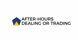 What is after-hours dealing or trading?