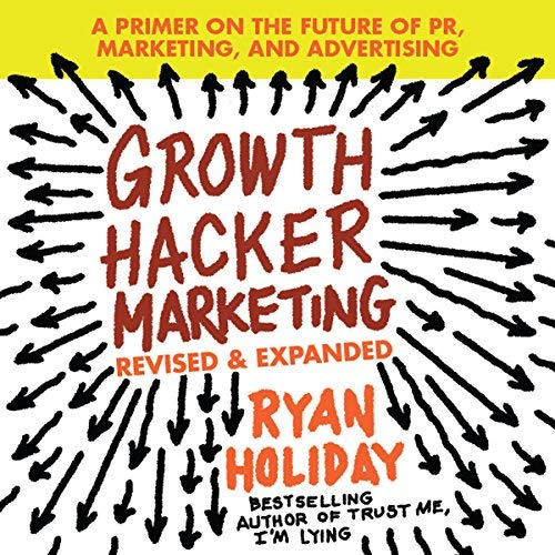 Digital Marketing Books Ryan Holiday Growth Hacker Marketing