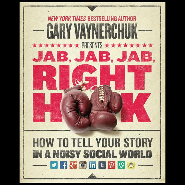 Digital Marketing Books Jab Jab Jab Right Hook Gary Vaynerchuck