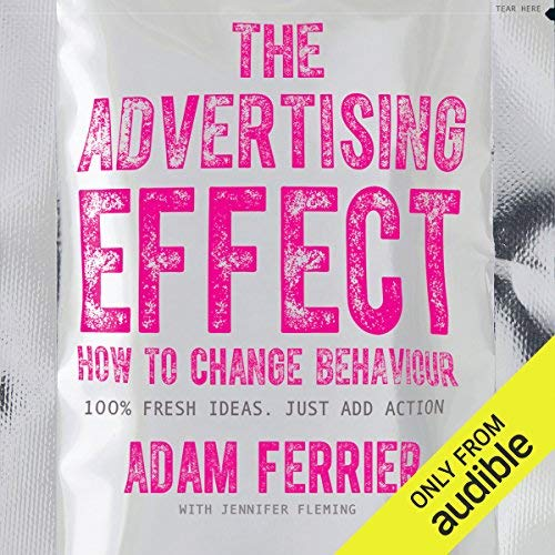 Digital Marketing Books The Advertising Effect Adam Ferrier