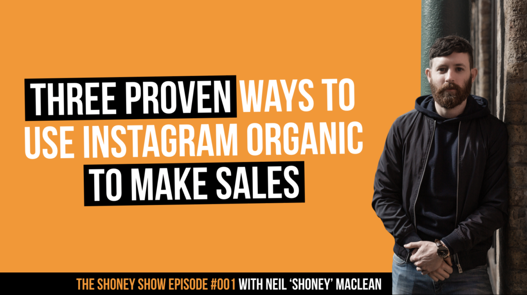 The Shoney Show episode one Instagram Organic for Business Tips