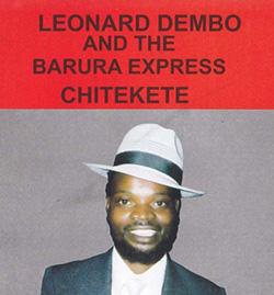 Leornard  Dembo's iconic Chitekete turns 25