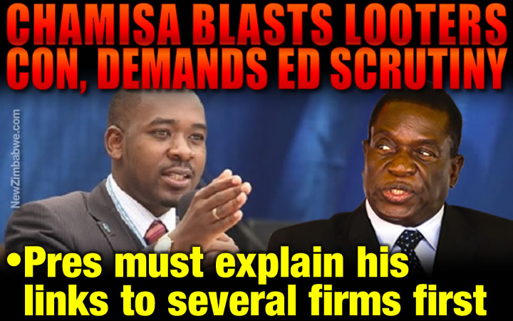 Chamisa blasts Mnangagwa's list of looters, says president must explan 'his' many firms first
