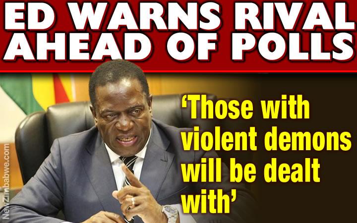 No room for violence – Mnangagwa warns opposition