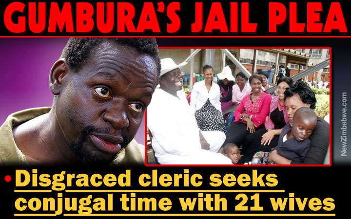 Jailed Gumbura says he misses sex with his many wives