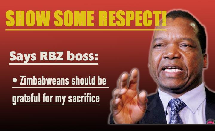 RBZ boss blasts ungrateful Zimbabweans; says making sacrifices for economy