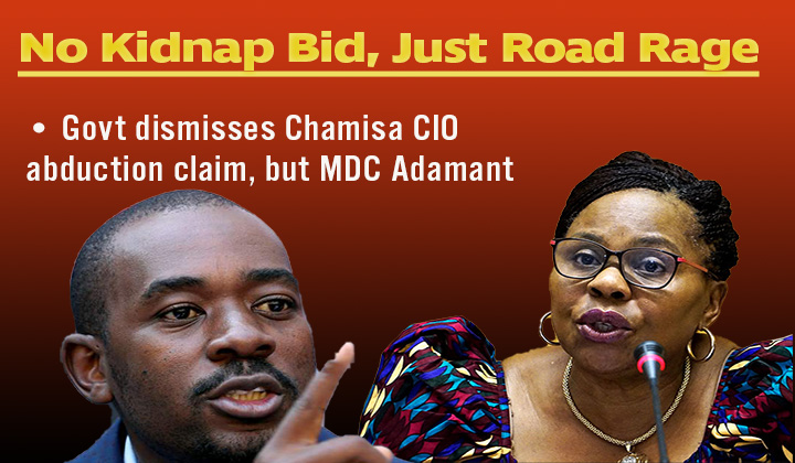Govt rubbishes Chamisa kidnap claim; says incident mere road rage but MDC adamant