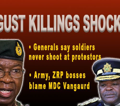 AUGUST 1 MURDER: Military and ZRP bosses deny soldiers shot civilians; say only warning shots fired into the air