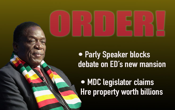 PARLY: Speaker blocks debate on Mnangagwa's 'billion-dollar mansion'