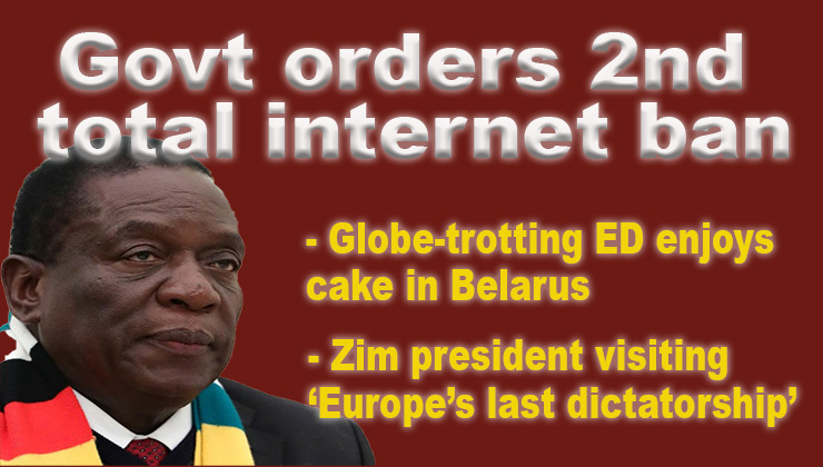 Govt orders second full internet shutdown as Mnangagwa eats cake with 'Europe's last dictator'