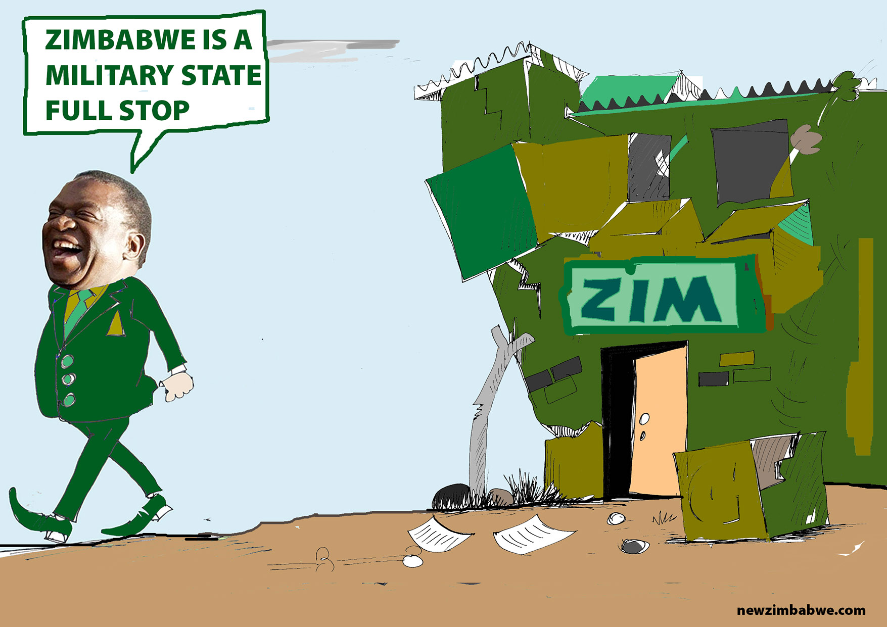 Zim is a military state