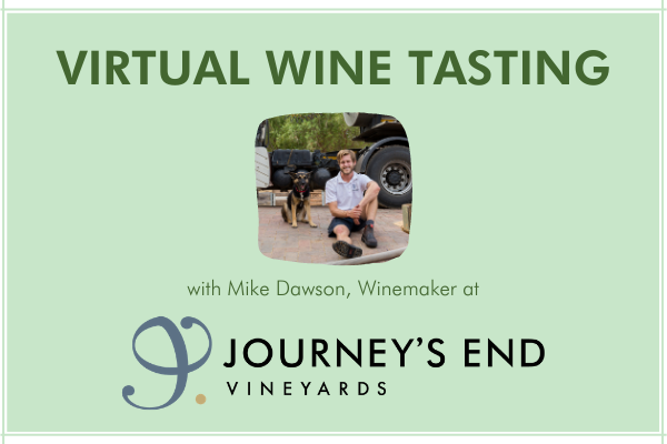 Journey's End Virtual Wine Tasting
