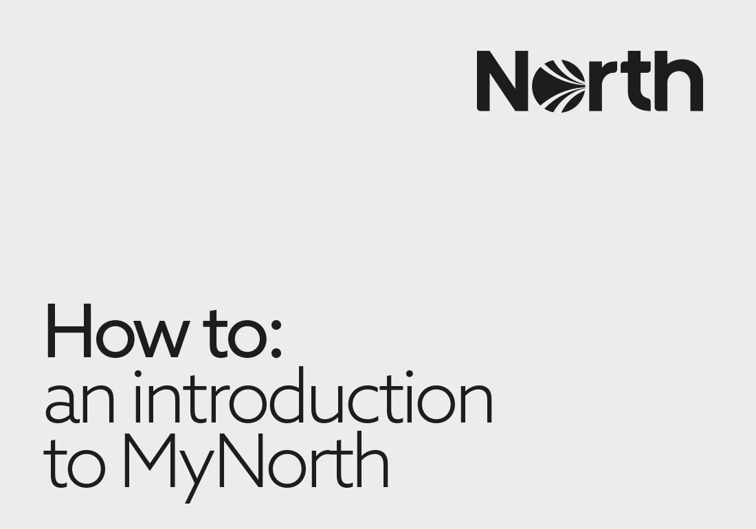 An Intro to MyNorth