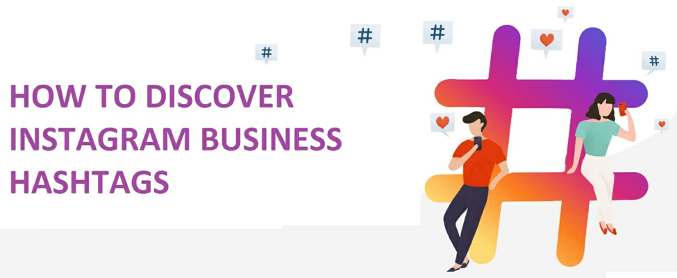 How to Discover Instagram Business Hashtags?