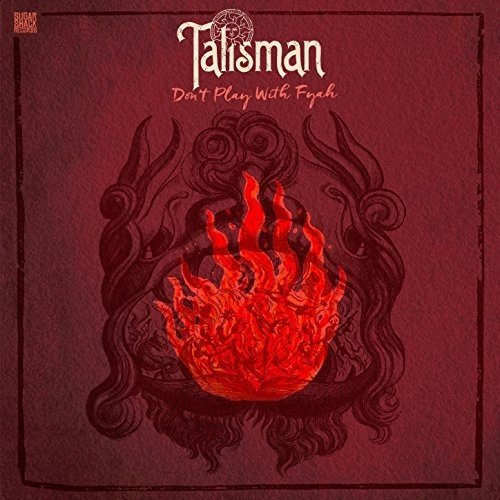 Talisman Dont Play With Fyah 12 vinyl lp