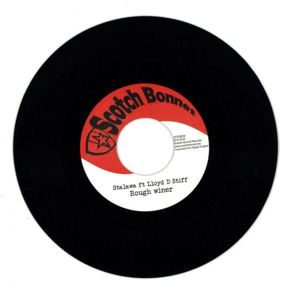 Stalawa ft Lloyd D Stiff Rough Winer 7 vinyl