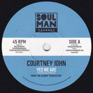 Courtney John Yes We Are 7 vinyl