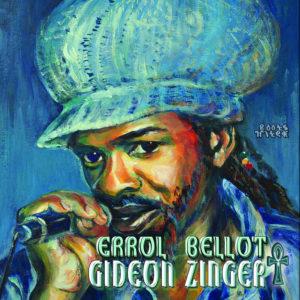 Errol Bellot Gideon Zinger CD