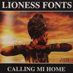 Lioness Fonts Calling Mi Home CD