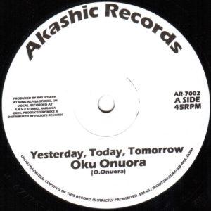 Oku Onuora Yesterday Today Tomorrow 7 vinyl