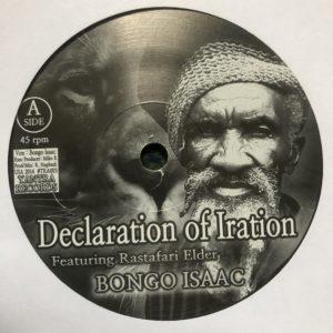 Bongo Isaac Declaration Of Iration 7 vinyl