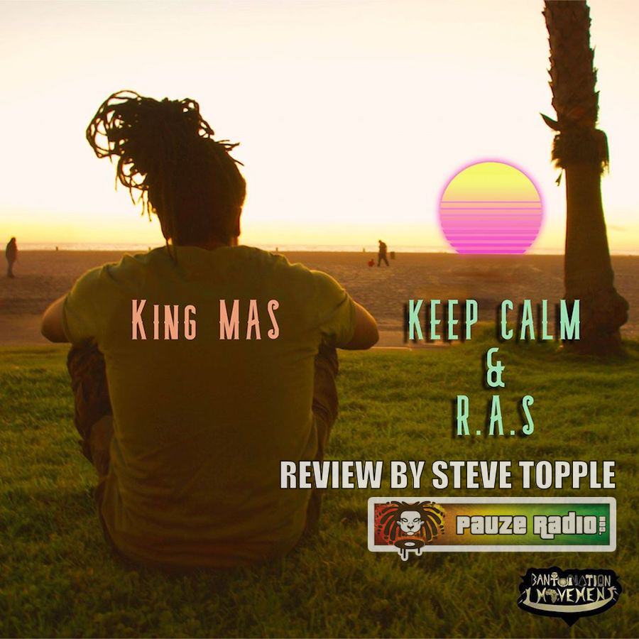King MAS Keep Calm Review