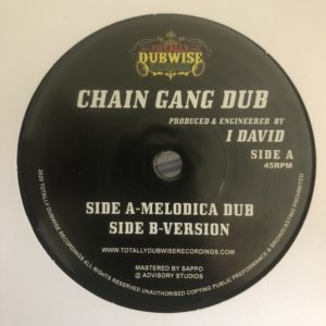 I David Chain Gang Dub Melodica 7 vinyl